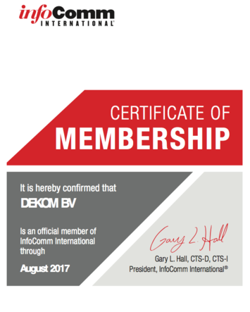 Certificate of membership - it is hereby confirmed that DEKOM BV is a member of InfoComm International through August 2017, signed by Gary L. Hall